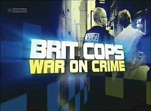 Brit Cops - Brit Cops: War on Crime title card