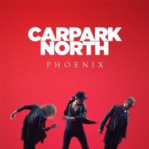 Phoenix (Carpark North album) - Image: Carpark North Phoenix cover