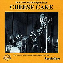 Cheese Cake Dexter Gordon Something Good To Eat