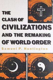 Clash of Civilizations Published theory of Samuel P. Huntington about cultural geography