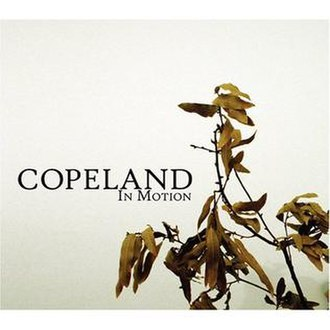 In Motion (Copeland album) - Image: Copeland In Motion