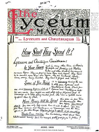 Lyceum movement - The Lyceum Magazine, Chicago, Illinois. The magazine worked toward the movement's goals of improving society by its advertisements of event choices for members to sponsor for their communities.