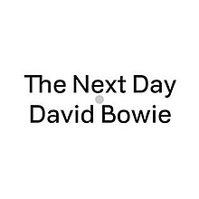 David Bowie - The Next Day single cover art.jpg