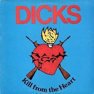 Kill from the Heart - Image: Dicks killfromtheheart