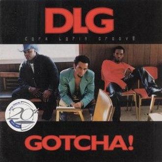 Gotcha! (album) - Image: Dlggotcha