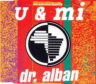 U & Mi 1991 single by Dr Alban