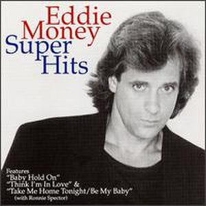 Super Hits (Eddie Money album) - Image: Eddiemoneysuperhits