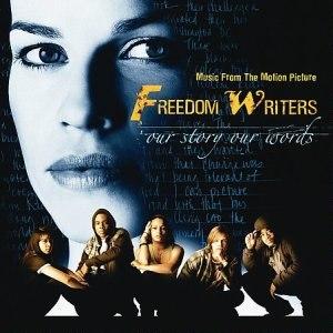 Freedom Writers (soundtrack) - Image: Freedom Writers Soundtrack