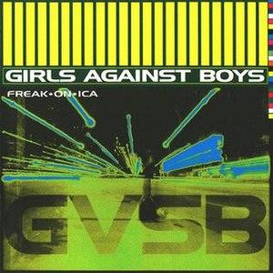 Freak*on*ica - Image: Girls Against Boys Freakonica