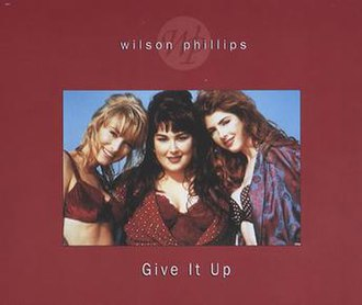 Give It Up (Wilson Phillips song) - Image: Giveitupwp