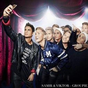 Groupie (Samir & Viktor song) - Image: Groupie Samir Viktor