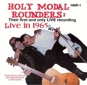 Live in 1965 - Image: Holy Modal Rounders Live in 1965