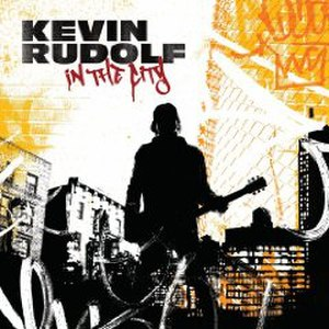 In the City (Kevin Rudolf album) - Image: In the City cover