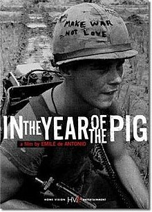 In the Year of the Pig/ Film- documentary / 103 minutes /United States/ O.V. English/ Dir. Emile De Antonio