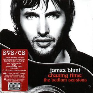 Chasing Time: The Bedlam Sessions - Image: James Blunt Chasing Time The Bedlam Sessions