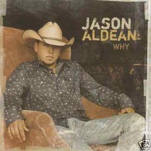 Why (Jason Aldean song)