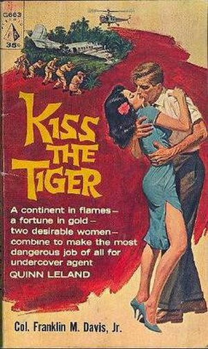 Franklin M. Davis Jr. - Cover of 1961 Pyramid Books paperback edition of Kiss the Tiger by Col. Franklin M. Davis Jr.