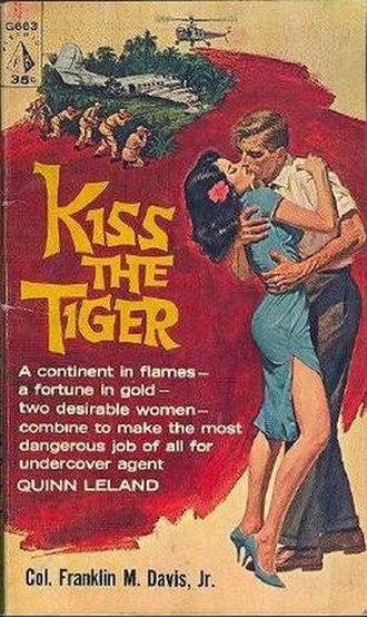 Franklin M. Davis Jr. - Cover of 1961 Pyramid Books paperback edition of Kiss the Tiger by Col. Franklin M. Davis Jr.