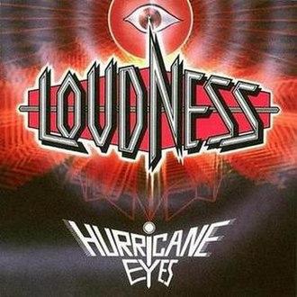 Hurricane Eyes - Image: Loudness hurricane eyes