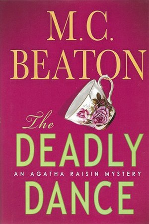 Agatha Raisin and the Deadly Dance - Image: M. C. Beaton The Deadly Dance