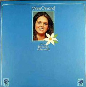 In My Little Corner of the World - Image: Marie Osmond In My Little Corner of the World
