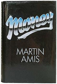 <i>Money</i> (novel) novel by Martin Amis