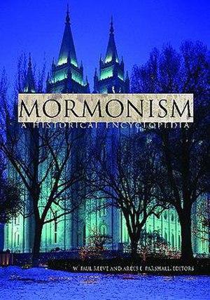 Mormonism: A Historical Encyclopedia - Image: Mormonism A Historical Encyclopedia