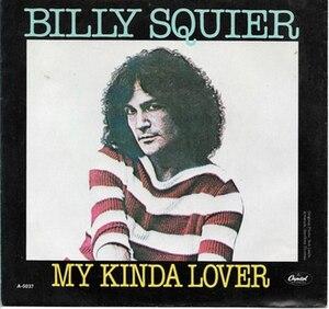 My Kinda Lover - Image: My Kinda Lover Billy Squier