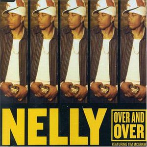 Over and Over (Nelly song) - Image: Nelly Overand Over