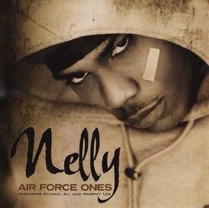 Air Force Ones (song) - Image: Nelly Air Force Ones