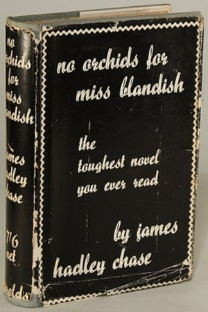 No Orchids for Miss Blandish (novel) - First edition (publ. Jarrolds)