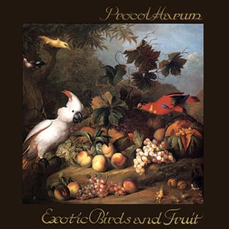 Exotic Birds and Fruit - Image: Procol Harum Exotic birds and fruit