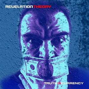 Truth Is Currency - Image: Rev Theory Truth Is Currency