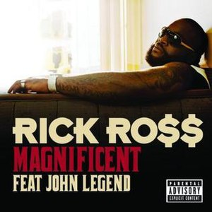 Magnificent (Rick Ross song) - Image: Rick Ross Magnificent Single Cover