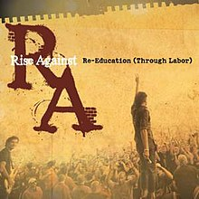 "Cover art for the single ""Re-Education (Through Labor)"" by Rise Against."
