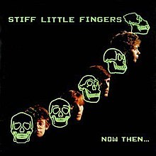 Image result for stiff little fingers now then