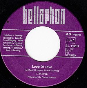 Dieter Dierks - J. Bastos - Loop di Love