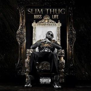 Boss Life (album) - Image: Slim Thug Boss Life