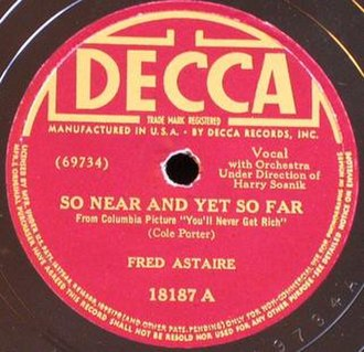 So Near and yet So Far - A 1941 recording by Fred Astaire