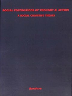 <i>Social Foundations of Thought and Action</i> book by Albert Bandura