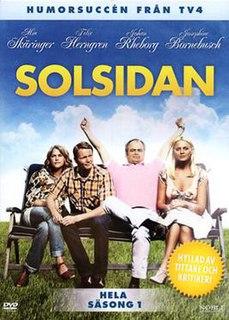 <i>Solsidan</i> (season 1) Swedish TV-series, first season