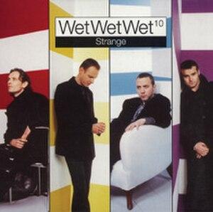 Strange (Wet Wet Wet song) - Image: Strange Wets