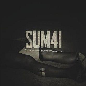 Screaming Bloody Murder (song) - Image: Sum 41 SBM