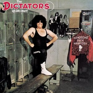 Go Girl Crazy! - Image: The Dictators Go Girl Crazy