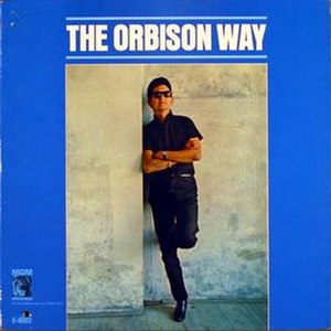 The Orbison Way - Image: The Orbison Way Roy Orbison