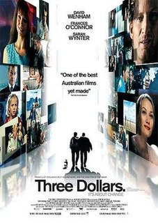 <i>Three Dollars</i> 2005 film by Robert Connolly