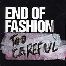 Too Careful (End of Fashion EP - cover art).jpg