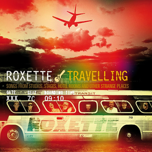 Travelling (album) - Image: Travelling (Roxette album)