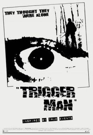 Trigger Man (2007 film) - Image: Trigger Man Film Poster