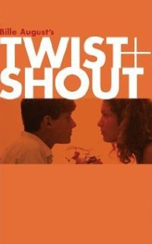 Twist and Shout (film) - Film poster